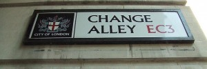 Change Alley, alas! never varies.